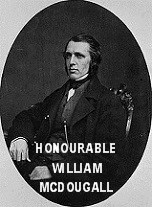 Honourable William McDougall - Father of Confederation 1867